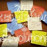 2013 Resolutions Become Evolutions