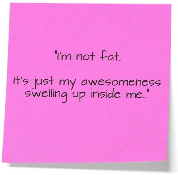 not fat awesomeness quote