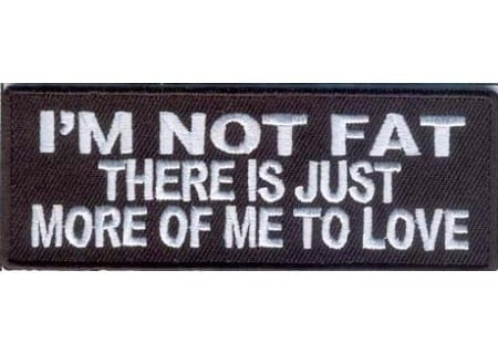 not fat more to love quote