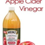 25 Uses for Heinz Apple Cider Vinegar