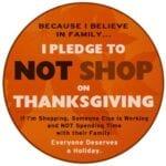 It's Black Friday, Not Thanksgiving! – Boycott Black Thursday