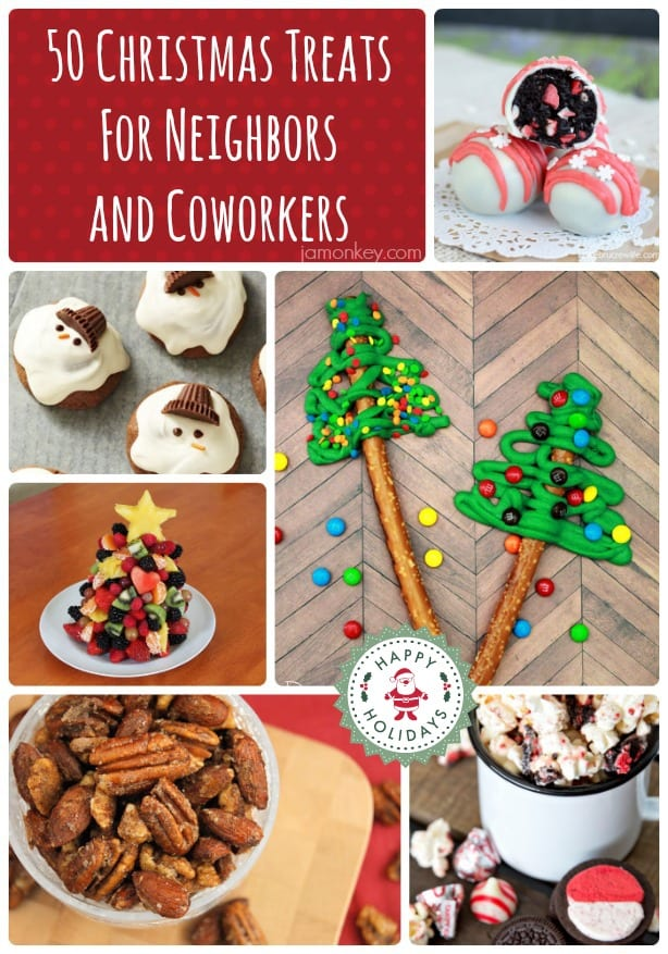 50+ Christmas Treats and Goodies for Your Neighbors or Coworkers ...