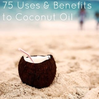 75 Uses and Benefits to Coconut Oil