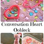 Conversation Hearts Oobleck – Science Experiment
