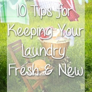 10 Tips for Keeping Your Laundry Fresh and New
