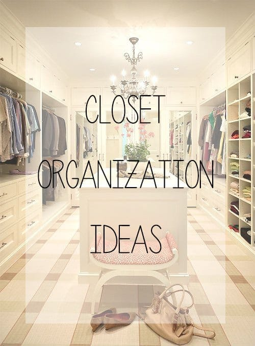 Fantastic Closet Organization Ideas