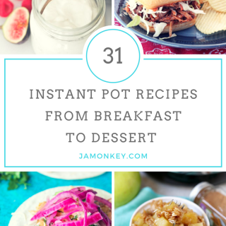 31 Instant Pot Recipes from Breakfast to Desserts