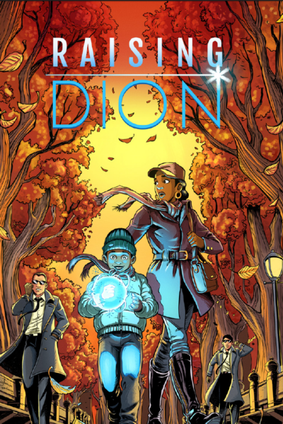 Raising Dion Comes to Netflix