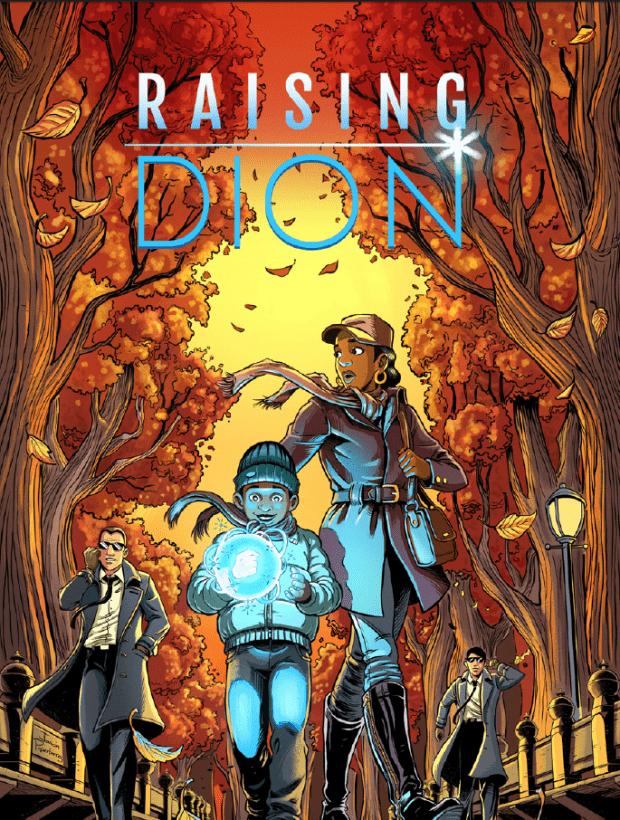 Raising Dion Comes to Netflix