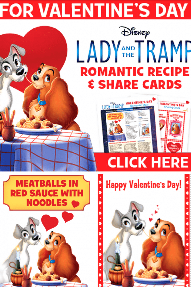 Lady and the Tramp: Valentines Printables and Recipes