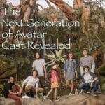 The Next Generation of Avatar – Avatar Sequels Cast Revealed