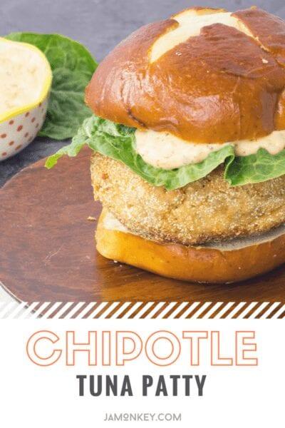 Chipotle Tuna Patty Recipe
