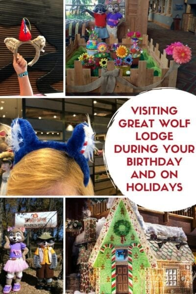 Visiting Great Wolf Lodge During Your Birthday and on Holidays