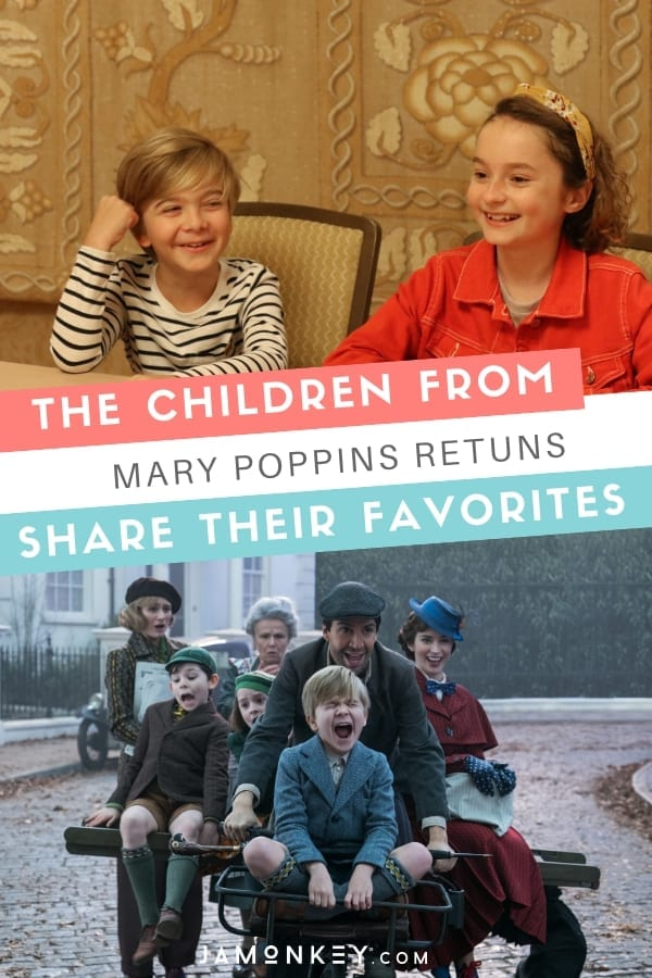 The Children from Mary Poppins Returns Share Their Favorites