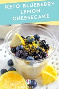 Keto Blueberry Lemon Cheesecake