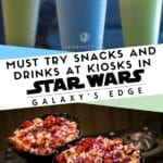 Must Try Snacks and Drinks at Star Wars Galaxy's Edge Kiosks