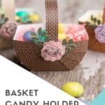 Cricut Easter Basket Craft