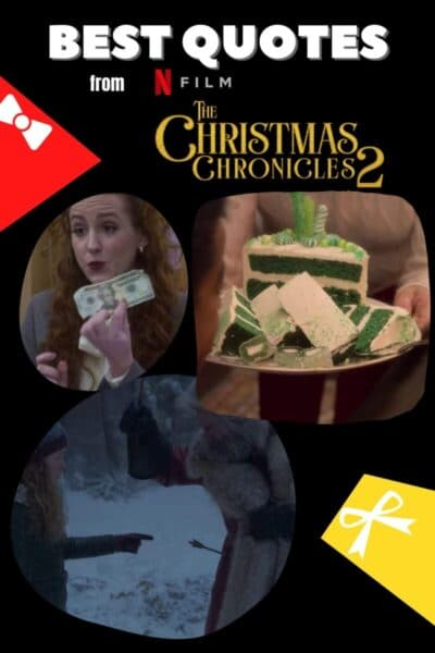 Best Quotes from The Christmas Chronicles 2