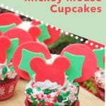 Holly Jolly Mickey Mouse Cupcakes